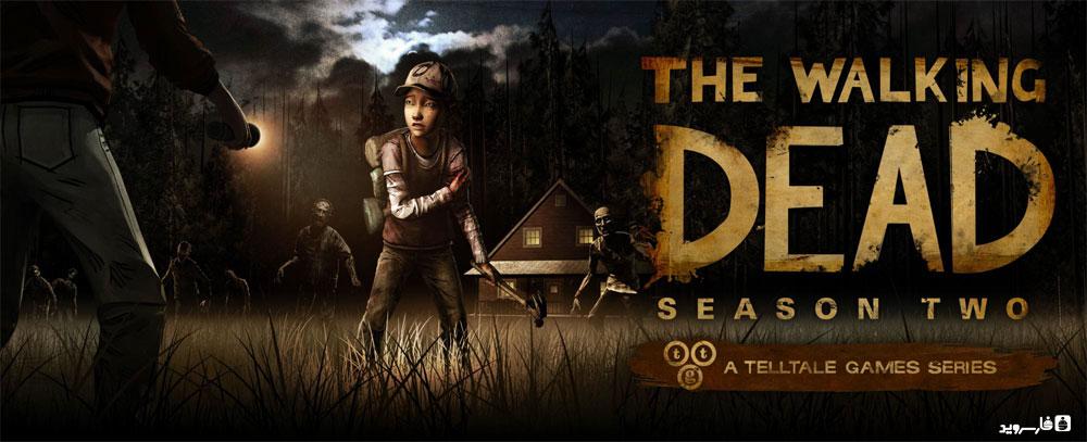 دانلود The Walking Dead: Season Two - بازی راه رفتن مرده: فصل دوم اندروید!