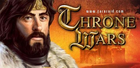 دانلود Throne Wars - بازی آنلاین جنگ تاج و تخت اندروید!