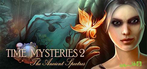 دانلود Time Mysteries 2 - بازی رازهای زمان 2 اندروید + دیتا