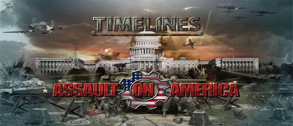 دانلود Timelines: Assault on America - بازی خارق العاده حمله به آمریکا اندروید + دیتا