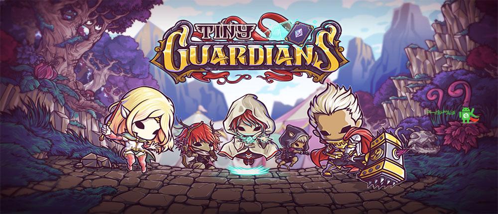 دانلود Tiny Guardians - بازی نگهبانان کوچک اندروید + مود