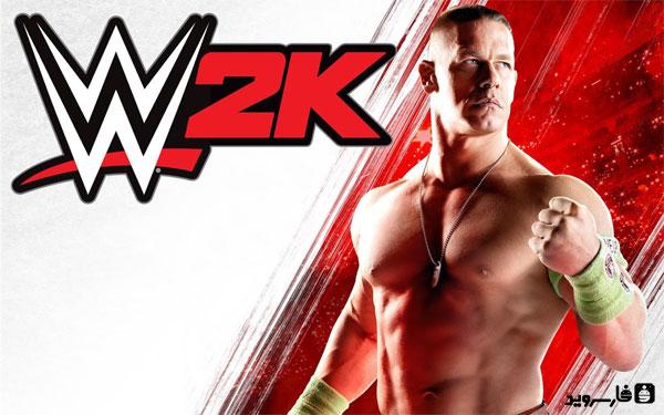 دانلود WWE 2K - بازی کشتی کج اندروید + دیتا