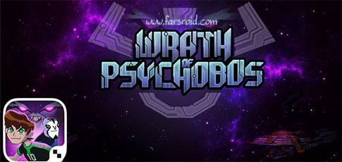 دانلود Wrath of Psychobos - Ben 10 - بازی نجات کهکشان اندروید + دیتا