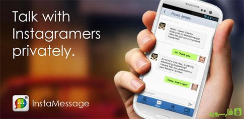 دانلود InstaMessage - Instagram Chat - اینستامسیج اندروید!