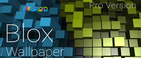 Blox Pro: Live Wallpaper - Android 3D wallpaper